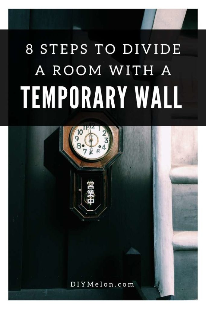 Divide room with temporary wall