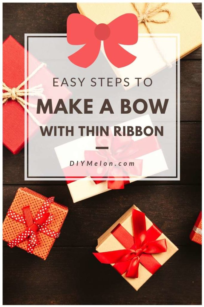 how to make a bow with thin ribbon