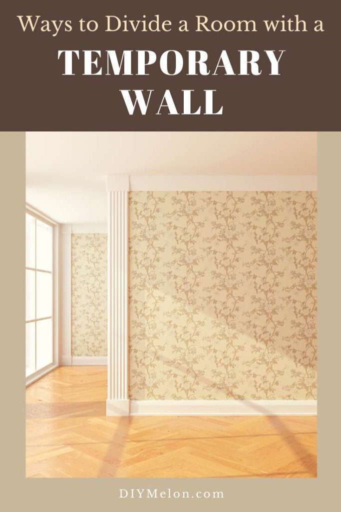 how to divide a room with a temporary wall