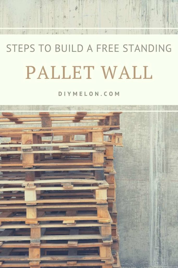 how to build a free standing pallet wall
