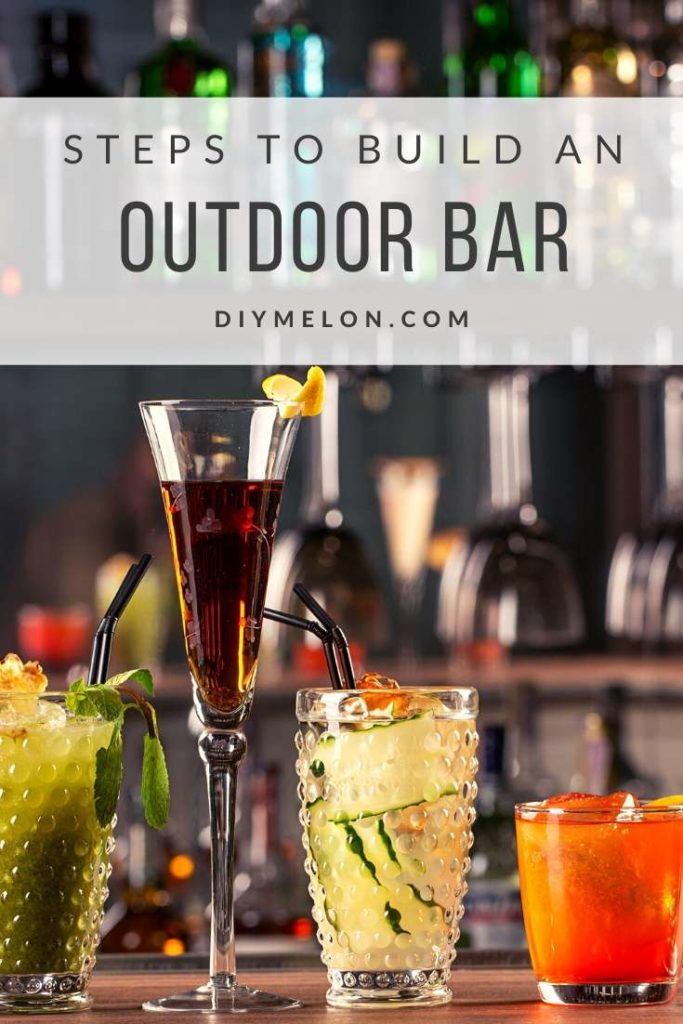 easy steps to build an outdoor bar